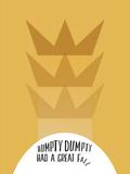 Humpty Dumpty Minimalism Posters