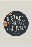 Mistakes Are Portals Of Discovery Plakát