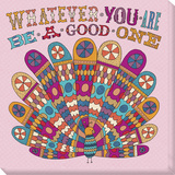 Whatever You Are Be A Good One Stretched Canvas Print by  Skelley