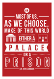 Palace Or A Prison Posters