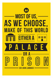Palace Or A Prison Affiches