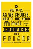 Palace Or A Prison Prints