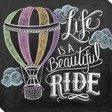 Life is a Beautiful Ride Reproduction transférée sur toile par Valerie McKeehan
