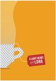 A Light Heart Lives Long Posters