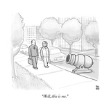 """Well, this is me."" - New Yorker Cartoon Premium Giclee Print by Paul Noth"