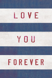 Forever Love Giclee Print by Tom Frazier