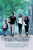 Wish I Was Here Posters