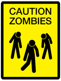 Caution Zombies Sign Art Poster Print Prints