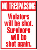 No Tresspassing Sign Art Print Poster Photo