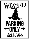 Wizard Parking Only Sign Poster Posters