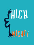 High And Mighty Prints