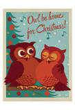 Owl Be Home for Christmas Posters by  Anderson Design Group