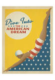 Dive Into American Dream Poster by  Anderson Design Group