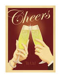 Cheers to Us Posters by  Anderson Design Group