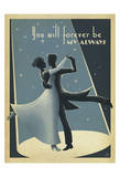 You Will Forever Be My Always Print by  Anderson Design Group