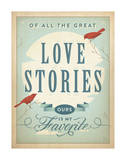 Love Stories Print by  Anderson Design Group