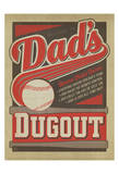Dad's Dug Out Posters by  Anderson Design Group