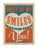 Most of My Smiles Begin With You Posters by  Anderson Design Group