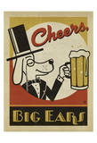 Cheers Big Ears Prints by  Anderson Design Group