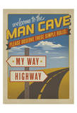 Welcome to the Man Cave Prints by  Anderson Design Group