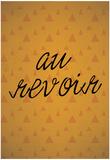 Au Revoir Posters