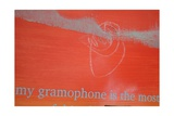 My Gramophone Is the Most Powerful Giclee Print by Charlie Millar