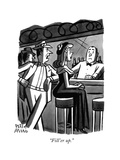 """Fill'er up."" - New Yorker Cartoon Premium Giclee Print by Peter Arno"
