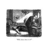 """""""Well, dear, how is it"""" - New Yorker Cartoon Reproduction procédé giclée par Jr., Whitney Darrow"""