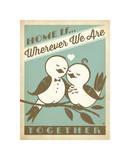 Home Is Wherever We Are Together Impressão giclée por  Anderson Design Group