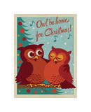 Owl Be Home for Christmas Giclee Print by  Anderson Design Group