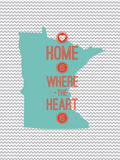 Home Is Where The Heart Is - Minnesota Poster