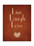 Live Laugh Love Premium Giclee Print by  SD Graphics Studio