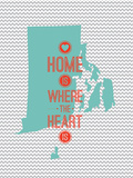 Home Is Where The Heart Is - Rhode Island Posters