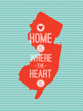 Home Is Where The Heart Is - New Jersey Poster