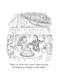 """Before we cut the cake, I want to thank my bride for bringing our wedding…"" - New Yorker Cartoon Premium Giclee Print by Edward Koren"