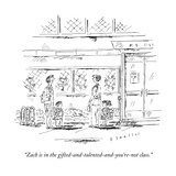 """Zach is in the gifted-and-talented-and-you're-not class."" - New Yorker Cartoon Premium Giclee Print by Barbara Smaller"