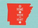 Home Is Where The Heart Is - Arkansas Print