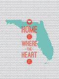 Home Is Where The Heart Is - Flordia Posters