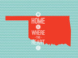 Home Is Where The Heart Is - Oklahoma Posters