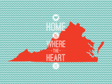 Home Is Where The Heart Is - Virginia Prints