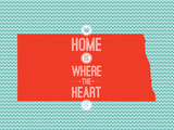 Home Is Where The Heart Is - North Dakota Prints