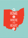 Home Is Where The Heart Is - Ohio Prints