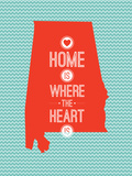 Home Is Where The Heart Is - Alabama Art