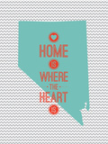 Home Is Where The Heart Is - Nevada Print