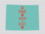 Home Is Where The Heart Is - Wyoming Prints