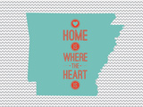 Home Is Where The Heart Is - Arkansas Prints