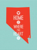 Home Is Where The Heart Is - Nevada Art