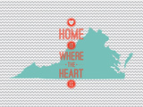 Home Is Where The Heart Is - Virginia Print