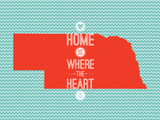 Home Is Where The Heart Is - Nebraska Prints