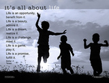 It's All About Life Print